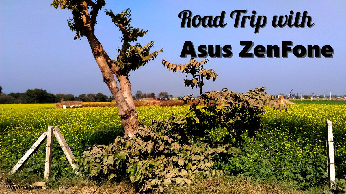 Road Trip with Asus Zenfone Laser
